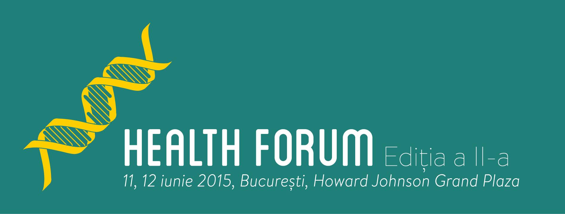 Health Forum. Editia a II-a