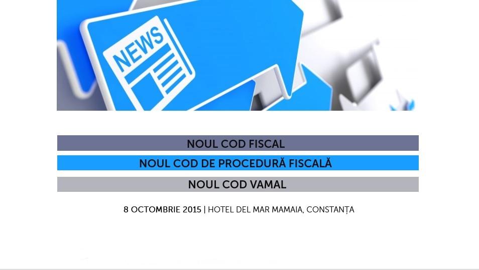 Noul Cod Fiscal. Noul Cod de Procedură Fiscală. Noul Cod Vamal.