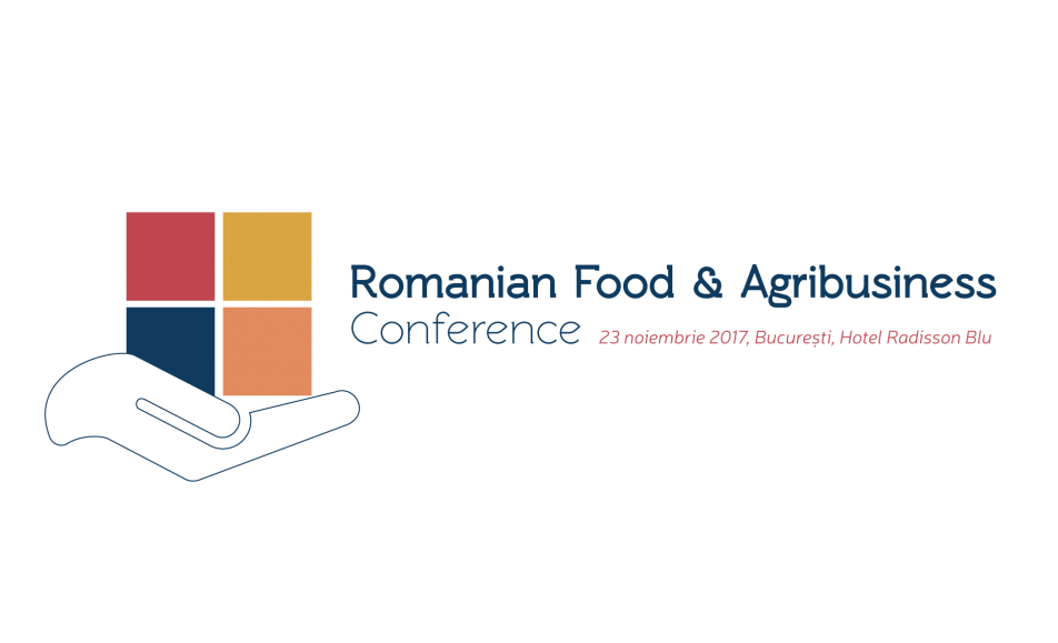 ROMANIAN FOOD & AGRIBUSINESS Conference 2017