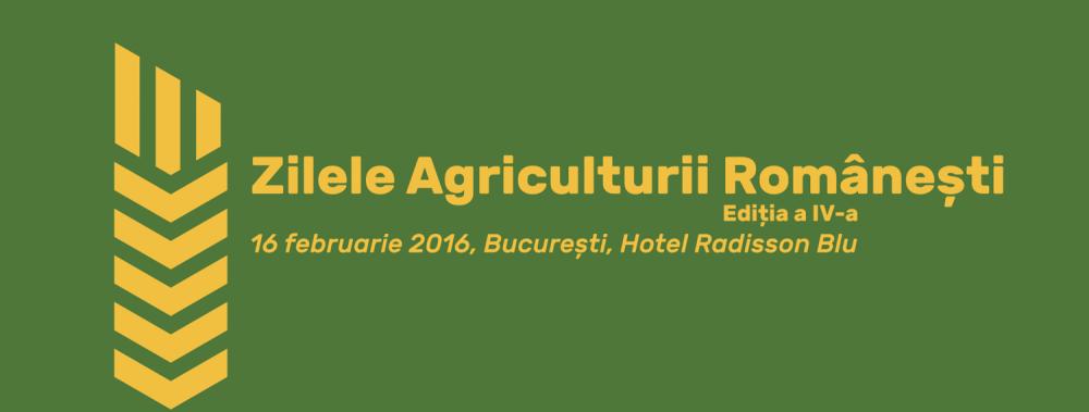 Zilele Agriculturii Românești, ediția a IV-a