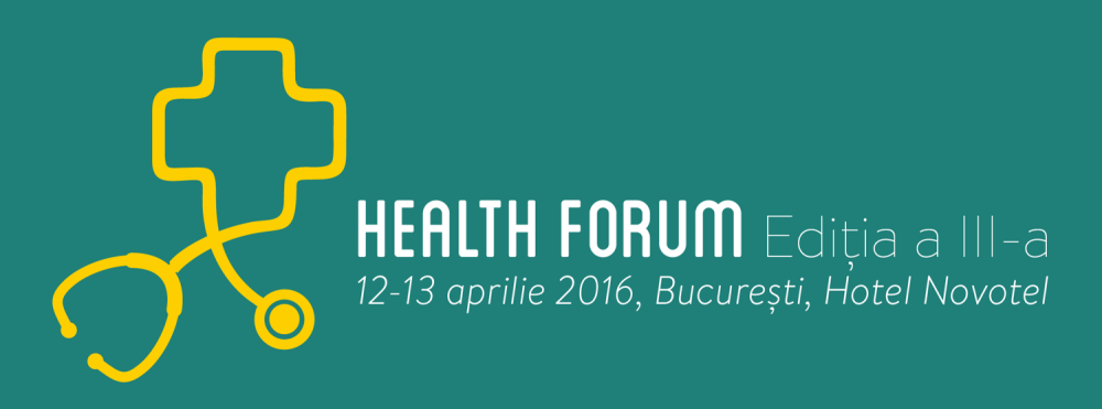 Health Forum. Ediţia a-III-a