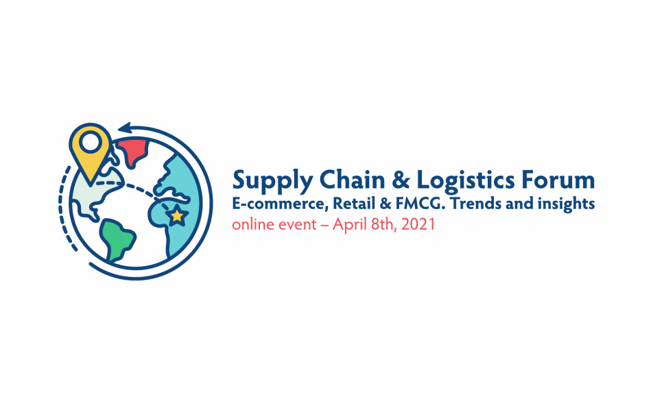 Supply Chain & Logistics Forum. E-commerce, Retail & FMCG. Trends and insights (eveniment online)